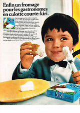 PUBLICITE ADVERTISING  1969   KIRI  fromage pour les culottes courtes