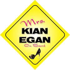 Mrs Kian Egan On Board Novelty Car Sign