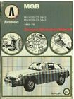 MG MGB MK2 & MK3 ROADSTER / GT COUPE (1969-79) OWNERS WORKSHOP MANUAL *HARDBACK*
