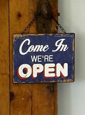 WEATHERED AGED SHABBY RUSTIC COTTAGE CHIC COME IN WE'RE OPEN SORRY CLOSED SIGN