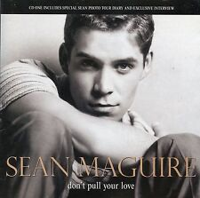 Sean Maguire / Don't Pull Your Love - CD1