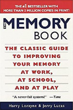 New ListingThe Memory Book: The Classic Guide to Improving Your Memory at Work, at School