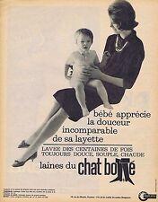 PUBLICITE ADVERTISING 015 1962 CHAT BOTTE les laines  layette