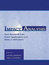 Impact Analysis: How Research Can Enter Application and Make A Difference (App..