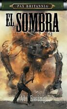 El Sombre: Pax Britannia Series