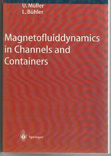 BA31 MAGNETOHYDRODYNAMICS IN CHANNELS AND CONTAINERS. MÜLLER, BÜHLER (PAPERBACK)