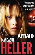 Afraid by Heller, Mandasue | Paperback Book | 9781444769555 | NEW