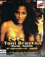 Publicité advertising 1997 Concert Toni Braxton Paris Zénith