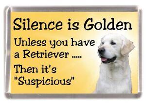 """Golden Retriever Dog Fridge Magnet """"Silence is Golden............."""" by Starprint"""