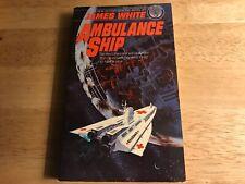 AMBULANCE SHIP PAPERBACK BOOK  BY JAMES WHITE [LIKE NEW]