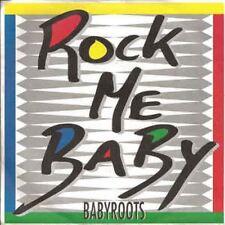 Rock Me Baby 7 : Babyroots