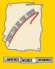 Written on the Wind: Lawrence Weiner Drawings, Gregor Stemmrich, Lawrence Weiner