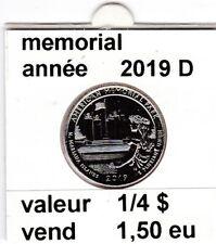 pieces de 1/4 $ memorial  2019 D