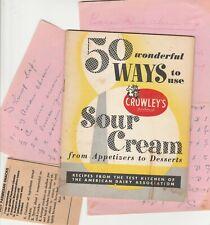 1950s Cookbook ~ 50 Wonderful Ways to Use Crowley's Sour Cream +Handwritten Reci