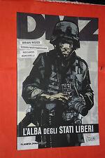 DMZ BRIAN WOOD-ALBA DEGLI STATI LIBERI -NUOVO  PLANETA ESAURITO RARO-BRIAN WOOD
