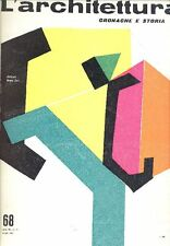 L'ARCHITETTURA. Cronache e storia. Direttore Bruno Zevi 1961 - N.68