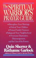 The Spiritual Warriors Prayer Guide