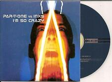 PAR-T-ONE vs INXS - i'm so crazy CD SINGLE 2TR CARD Euro House 2001 BELGIUM