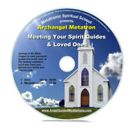 Angel Guided Meditation CD No 58- MEETING YOUR SPIRIT GUIDES- ARCHANGEL METATRON