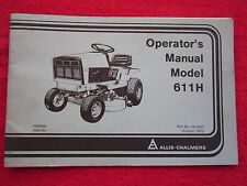 1983 ALLIS CHALMERS 611H LAWN & GARDEN TRACTOR OPERATORS MANUAL