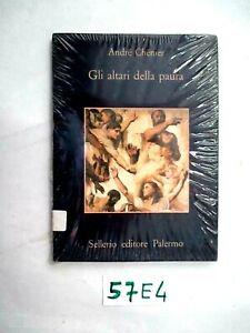 CHENIER GLI ALTARI DELLA PAURA SELLERIO  (57E4)