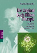 Die Original Bach-Blütentherapie. Das gesamte theor... | Buch | Zustand sehr gut