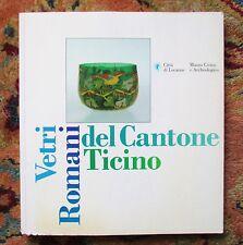 ROMAN ERA GLASS from TICINO, LOCARNO ITALY Illustrated Descriptive Guide ITALIAN