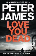 Love You Dead by Peter James (Paperback, 2016) - Free 1st Class Delivery