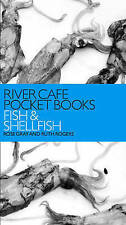 River Cafe Pocket Books: Fish and Shellfish by Rose Gray, Ruth Rogers...
