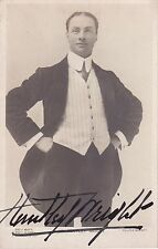 1910 REAL PHOTO POSTCARD SIGNED by HUNTLEY WRIGHT - ENGLISH STAGE & SCREEN ACTOR