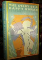 Levin, Elizabeth THE STORY OF A HAPPY WOMAN  1st Edition 1st Printing