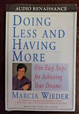 Doing Less and Having More : Five Easy Steps for Achieving Your Dreams- Cassette