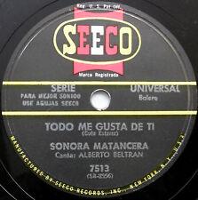 SONORA MATANCERA Latin 78 Todo Me Gusta De Ti /El Negrita Del Batey SEECO Bolero