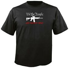 WE THE PEOPLE ARE PACKIN' HEAT AR15 T-SHIRT militia 3%er oath patriotic