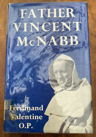 Father Vincent McNabb, O. P. - Ferdinand Valentine, O. P. - (Ex Library) - 1955