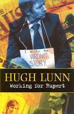 Working For Rupert by Lunn Hugh - Book - Paperback - Australian History