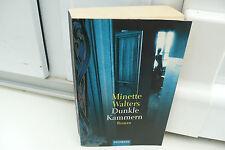 BUCH DUNKLE KAMMERN MINETTE WALTERS KRIMI THRILLER  ROMAN TASCHENBUCH BOOK !!!