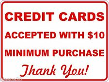 Credit Cards Accepted with $10 Minimum Purchase Sign Sticker Inform of Policy