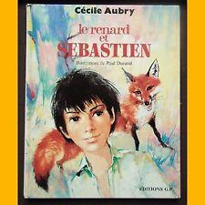 LE RENARD ET SEBASTIEN Cécile Aubry Paul Durand 1977
