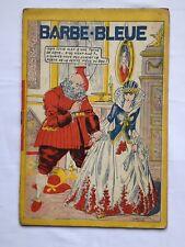 BARBE BLEUE LES MERVEILLEUSES HISTOIRES / BD 1937 G NIEZAB / EDITIONS MODERNES