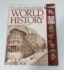VISUAL FACTFINDER WORLD HISTORY By Ken Hills