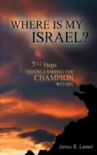 Where Is My Israel? (Paperback or Softback)