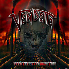VENDETTA - Feed The Extermination - CD - 200742
