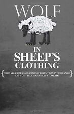 WOLF IN SHEEP'S CLOTHING: WHAT Y