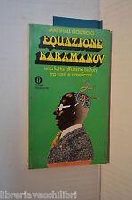 EQUAZIONE KARAMANOV Marshall Goldberg Lia Volpatti Mondadori 1974 libro romanzo