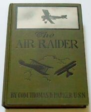 1920 Com. Thomas Parker THE AIR RAIDER or Winning the Gold and Silver Chevron