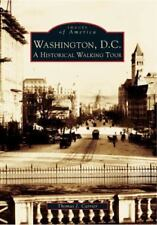 Washington, DC: A Historic Walking Tour (Images of America) by Carrier, Thomas