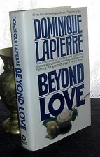 Beyond Love by Dominique Lapierre 1991 Hardcover DJ 1st Battle against the AIDS