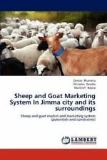 Sheep And Goat Marketing System In Jimma City And Its Surroundings: Sheep And...