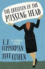 The Question of the Missing Head (An Asperger's Mystery), Cohen, Jeff, Copperman